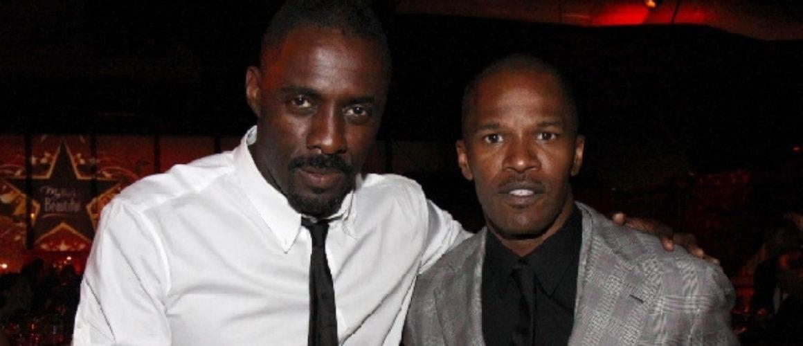 Idris Elba and Jamie Foxx