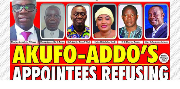 six appointee's of the Akufo-Addo administration who have refused to resign